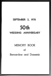 50th Wedding Anniversary: Memory Book of Bernardine and Domenic, 1970, Domenic M. Troisi.